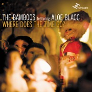 Where Does The Time Go? feat. Aloe Blacc / I Got Burned feat. Tim Rogers