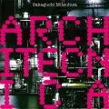 ARCHITECNICA (Special Edition)