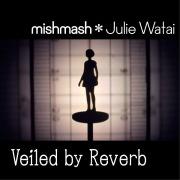 Veiled by Reverb(24bit/48kHz)