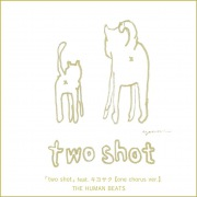 two shot feat.キヨサク【one chorus ver.】(24bit/48kHz)