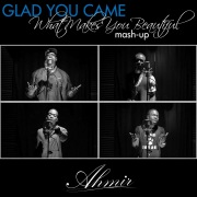 Glad You Came/ What Makes You Beautiful (Mash-up)