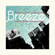 """Freedom Records & Laugh Presents """"Breeze"""" Beautiful Hiphop Compilation"""