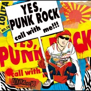 「YES,PUNK ROCK」call with me!!!