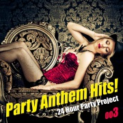 Party Anthem Hits ! 003