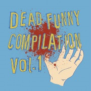 Dead Funny Compilation Vol.1
