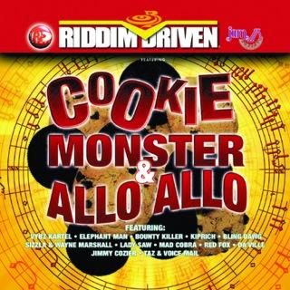 Riddim Driven: Cookie Monster & Allo Allo