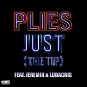 Just (The Tip) [feat. Jeremih & Ludacris]