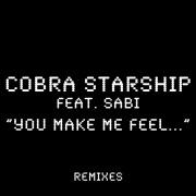 You Make Me Feel... (feat. Sabi) [Remixes]