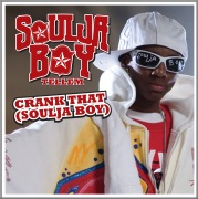 Crank That (Soulja Boy) (Crank That (William Geslin Remix))
