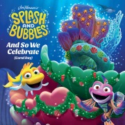 """And So We Celebrate (Coral Day) (Single From """"Jim Henson's Splash And Bubbles"""")"""