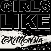 Girls Like You (TOKiMONSTA Remix) feat. Cardi B