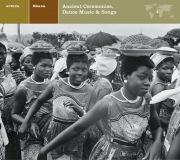 EXPLORER SERIES: AFRICA - Ghana: Ancient Ceremonies / Dance Music & Songs