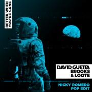 Better When You're Gone (Nicky Romero Pop Edit)