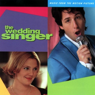 The Wedding Singer (Music From The Motion Picture)
