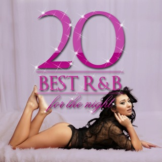 R&B Best 20 for the Night