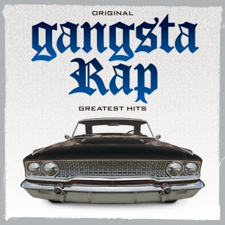 Original Gangsta Rap Greatest Hits