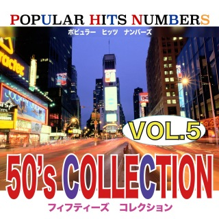 POPULAR HITS NUMBERS VOL5 50's COLLECTION
