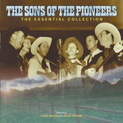 The Sons Of The Pioneers: The Essential Collection