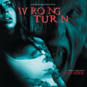 Wrong Turn (Original Motion Picture Score)