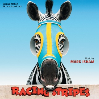 Racing Stripes (Original Motion Picture Soundtrack)