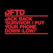 Survivor / Put Your Phone Down (Low) [Extended Mixes]