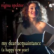 My Dear Acquaintance [A Happy New Year]