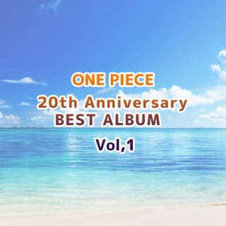 ONE PIECE 20th Anniversary BEST ALBUM Vol.1
