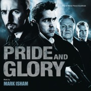 Pride And Glory (Original Motion Picture Soundtrack)