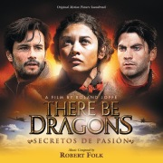 There Be Dragons: Secretos De Pasion (Original Motion Picture Soundtrack)
