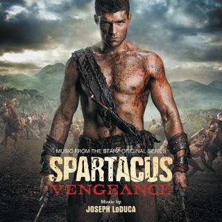 Joseph LoDuca / Spartacus: Vengeance (Music From The Starz Original