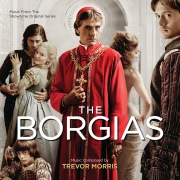 The Borgias (Music From The Showtime Original Series)
