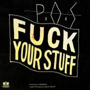 Fuck Your Stuff - Single