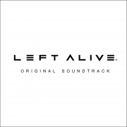 LEFT ALIVE Original Soundtrack