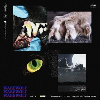 Warewolf (feat. LARGE IRON)