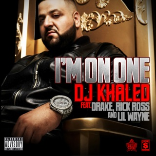 I'm On One feat. Drake, Rick Ross, Lil Wayne