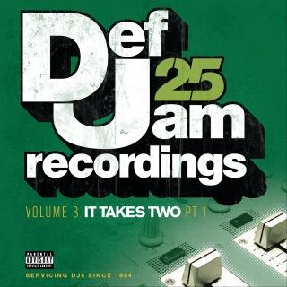 Def Jam 25: Volume 3 - It Takes Two PT 1 (Explicit Version)