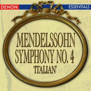 Mendelssohn: Symphony No. 4 'Italian'