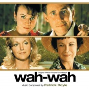Wah-Wah (Original Motion Picture Soundtrack)
