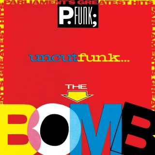 Greatest Hits (The Bomb) - Parliament