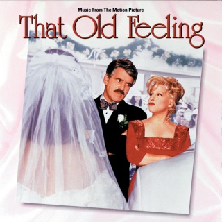 That Old Feeling (Music From The Motion Picture)