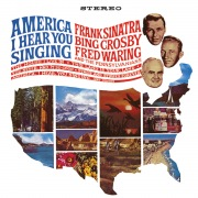 America, I Hear You Singing feat. Fred Waring And The Pennsylvanians