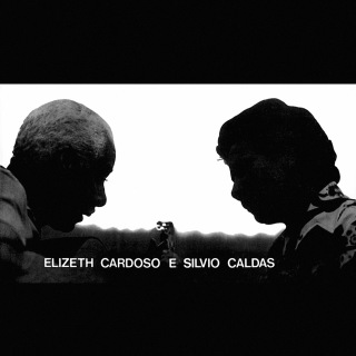 Elizeth Cardoso E Silvio Caldas (Vol. 1)