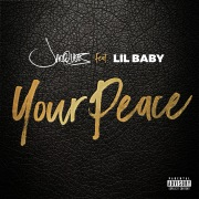 Your Peace feat. Lil Baby
