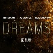 Dreams feat. NLE Choppa