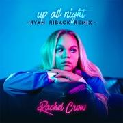 Up All Night (Ryan Riback Remix)
