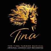 Tina: The Tina Turner Musical (Original London Cast Recording)