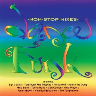 Dance Funk (Non-Stop Mixes)