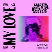 My Love (Weiss Remix)