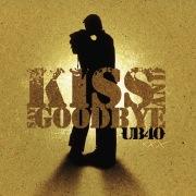 Kiss And Say Goodbye (2 Track)