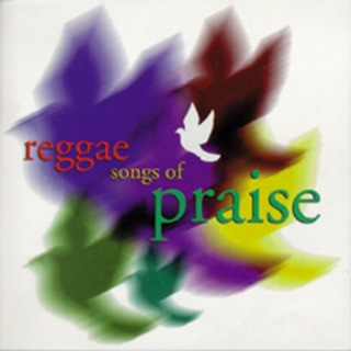 Reggae Songs Of Praise